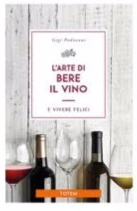 L'arte di bere il vino